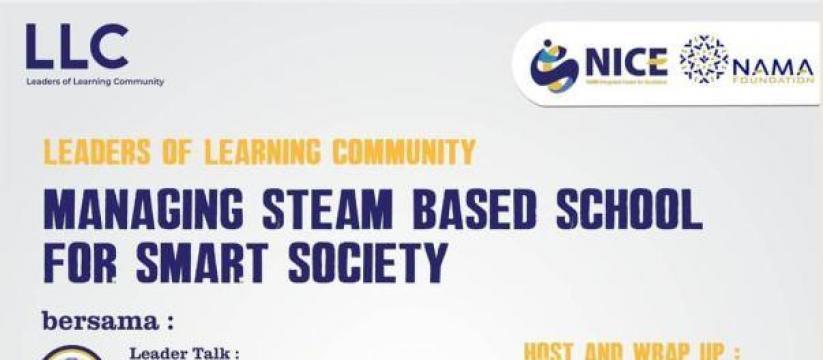 LLC: Managing Steam Based School for Smart Society